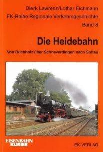 Titelblatt Die Heidebahn - Dierk Lawrenz Lothar Eichmann