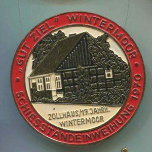 Medaille Gut Ziel Schiessstandeinweihung mit Zollhaus 1970 Wintermoor
